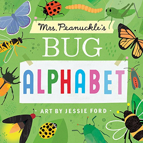 Mrs. Peanuckle's Bug Alphabet (Mrs. Peanuckle's Alphabet)