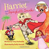 Harriet and the Spaghetti Snake