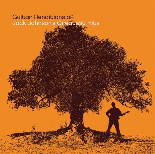 Jack Johnson - Guitar Renditions Of Jack Johnson