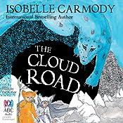 The Cloud Road: Kingdom of the Lost, Book 2 | Isobelle Carmody