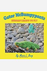 Gator McBumpypants in Herman Learns to Fly (Gator McBumpypants and Friends) (Volume 2) Paperback
