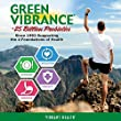 Vibrant Health - Green Vibrance, Plant-Based Daily Superfood + Probiotics and Digestive Enzymes, 15 Servings (240 Count) (FFP)