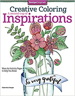 creative coloring a second cup of inspirations more art activity pages to help you relax valentina harper 0499992911799 amazoncom books
