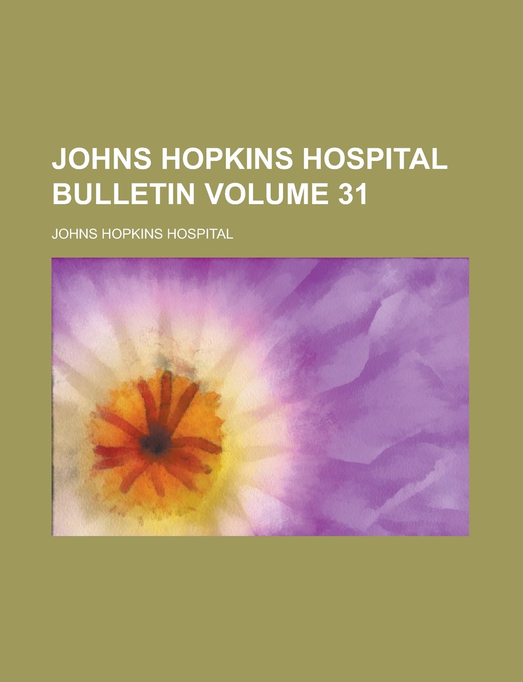 Download Johns Hopkins Hospital Bulletin Volume 31 PDF