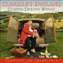 Clarissa's England: A Gamely Gallop Through the English Counties Audiobook by Clarissa Dickson Wright Narrated by Clarissa Dickson Wright