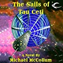 The Sails of Tau Ceti Audiobook by Michael McCollum Narrated by Vanessa Hart