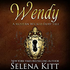 Wendy Modern Wicked Fairy Tales: An Erotic Suspense Romance Audiobook