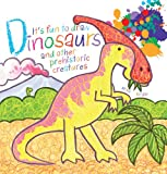 It's Fun to Draw Dinosaurs and Other Prehistoric Creatures, Mark Bergin, 1616084782