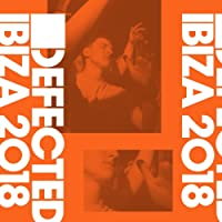 Defected Ibiza 2018