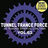 Tunnel Trance Force Vol.63