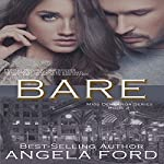 Bare: Miss Demeanor Series, Book 2 | Angela Ford