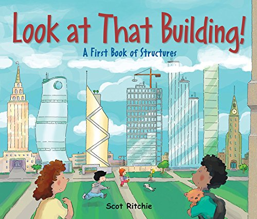 Look at That Building!: A First Book of Structures (Exploring Our Community)