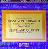 Dohnanyi: Serenade For String Trio / Piano Quintet