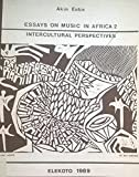 Essays on Music in Africa: Intercultural Perspectives (Bayreuth African Studies Series)