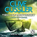 Trojan Odyssey: Dirk Pitts, Book 17 Audiobook by Clive Cussler Narrated by Scott Brick
