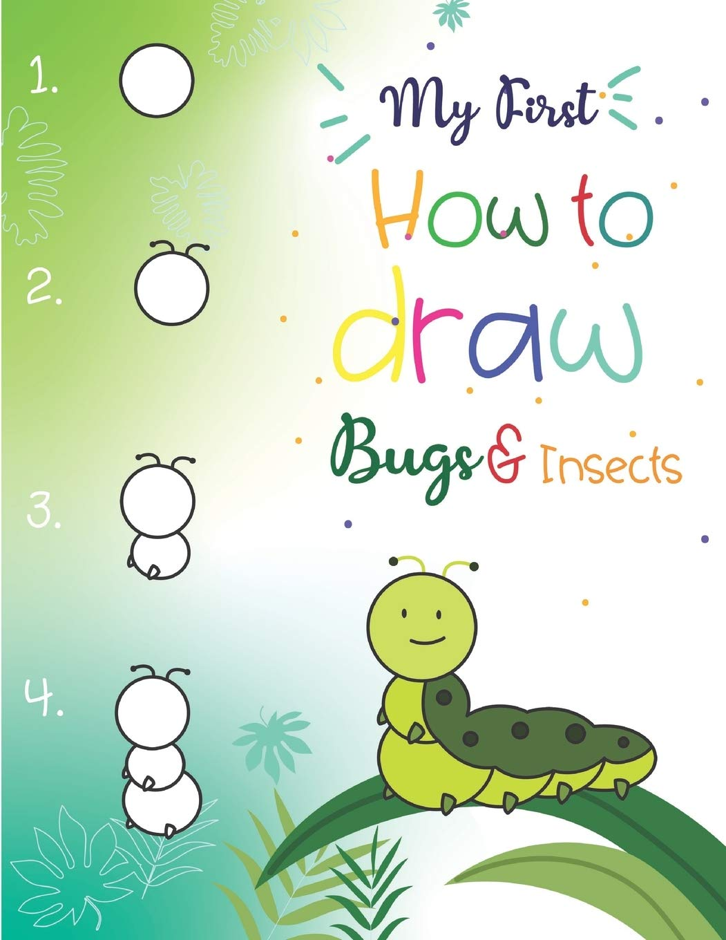 My First How To Draw Bugs And Insects Easy Step By Step Drawings