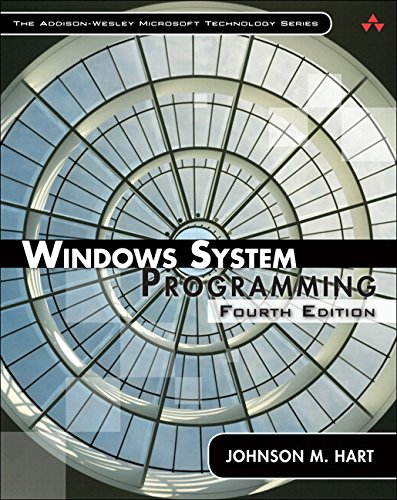 Windows System Programming, Paperback (4th Edition) (The Addison-Wesley Microsoft Technology Series) (Developing Drivers With The Windows Driver Foundation)
