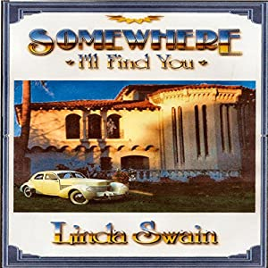 Somewhere I'll Find You Audiobook
