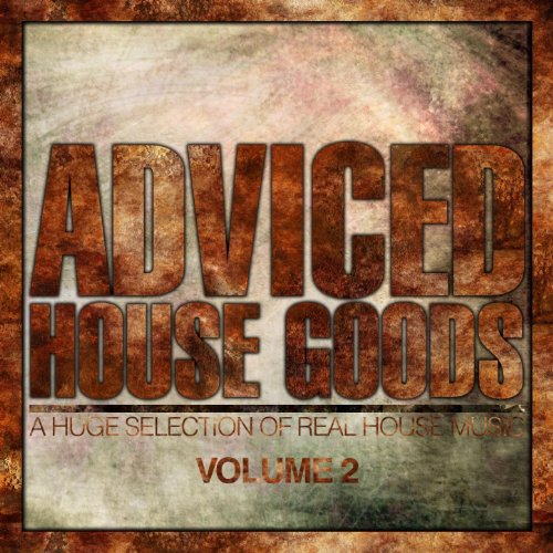 Adviced house goods vol 2 a huge selection of real for Real house music