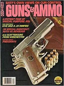 GUNS & AMMO Magazine December 1977. Sig Model 210-6, Feinwerkbau M-80 Air pistol