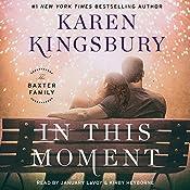 In This Moment | Karen Kingsbury