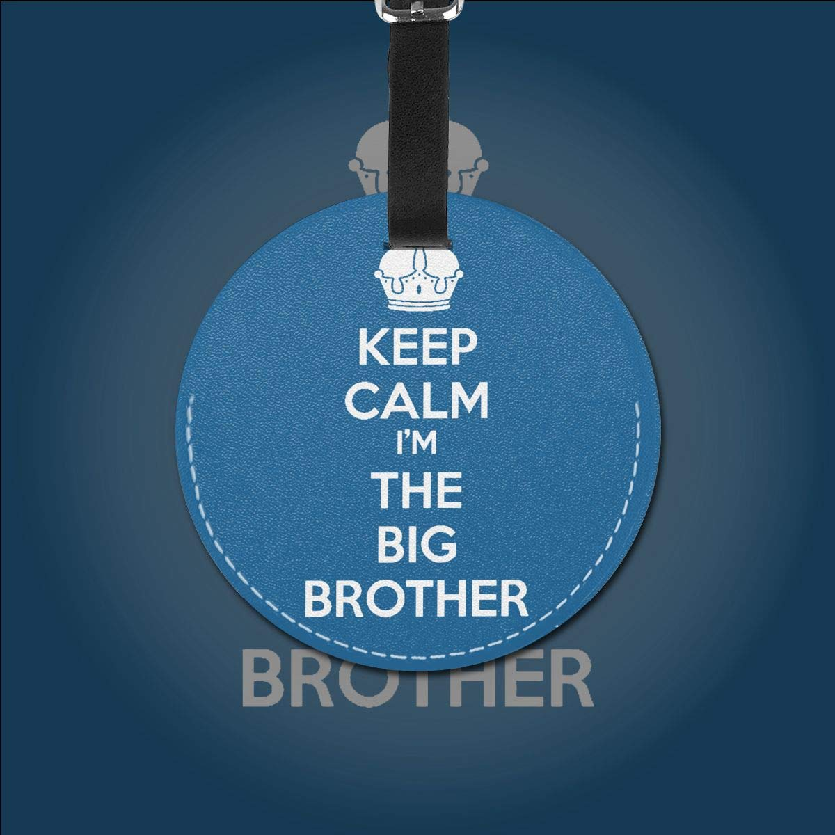 Keep Calm Im The Big Brother Pu Leather Double Sides Print Round Luggage Tag Mutilple Packs 1pcs,2pcs,4pcs