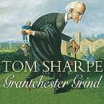 Grantchester Grind | Tom Sharpe