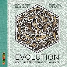 Evolution: oder das Rätsel von allem, was lebt Hörbuch von Jan Paul Schutten Gesprochen von: Jürgen Uter, Peter Kaempfe