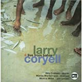Live From Bahia by Larry Coryell