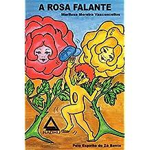 A Rosa Falante: Imaginação (Aventuras de Microcólus Livro 34)