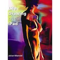 Life Drawing on the iPad