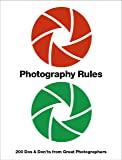 Photography Rules: Dos and Don'ts from the Great