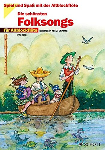 The Most Beautiful Folk Songs: Fun and Games with the Recorder