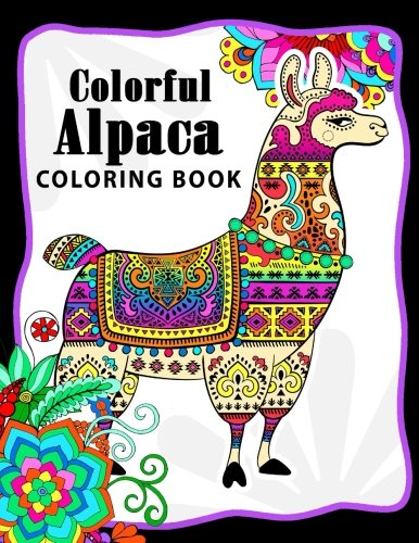 Colorful Alpaca Coloring Book: Animal Adults Coloring pages for Relaxation and Stress Relief -