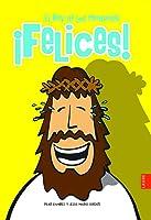 ¡Felices!: El Rey De Los Mindundis
