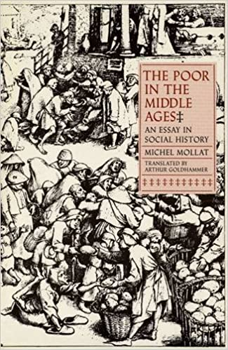 the poor in the middle ages an essay in social history michel the poor in the middle ages an essay in social history michel mollat arthur goldhammer 9780300027891 com books