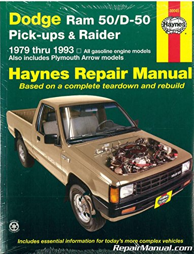 Dodge Pickup D50 - H30045 Haynes Dodge Ram 50 D50 Pick-up Raider and Plymouth Arrow Pick-up 1979-1993 Auto Repair Manual
