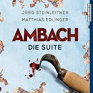 Ambach: Die Suite (Ambach 5) Hörbuch