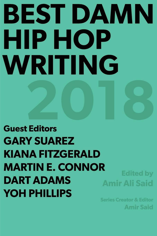 Best damn hip hop writing 2018 paperback march 22 2019