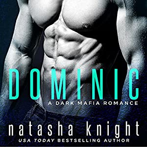 Dominic: A Dark Mafia Romance Audiobook