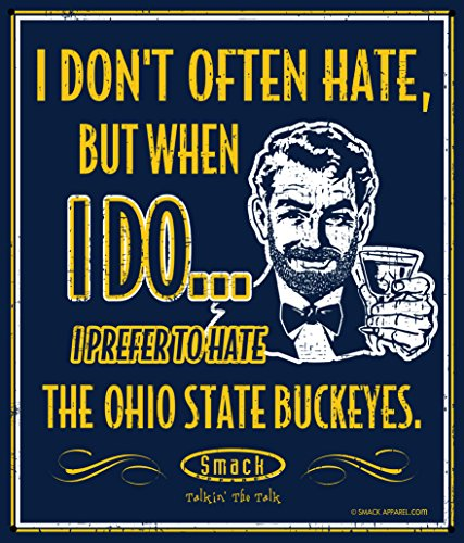 Smack Apparel Michigan Football Fans. I Prefer to Hate The Ohio State Buckeyes 12'' X 14'' Navy Metal Man Cave Sign (Michigan Wolverine Gear)
