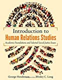 img - for Introduction to Human Relations Studies: Academic Foundations and Selected Social Justice Issues book / textbook / text book