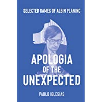 Apologia of the Unexpected: Selected games of Albin Planinc