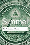 Philosophy of Money, Georg Simmel, 0415610117