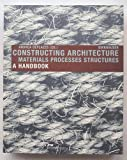 Constructing Architecture, Andrea Deplazes, 3764371897