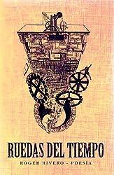 Ruedas del Tiempo (Spanish Edition)