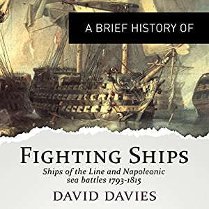 A Brief History of Fighting Ships Hörbuch