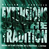 EXTENSIONS OF THE TRADITION by BILL BANFIELD