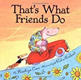 img - for That's What Friends Do book / textbook / text book