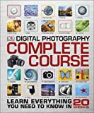 Digital Photography. Complete Course